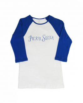 "Women's ""Picky Sista"" Raglan Baseball Shirt"