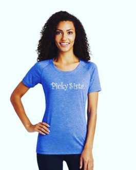 "Women's ""Picky Sista"" Scoop Neck Short Sleeve"